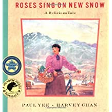 Roses Sing on New Snow