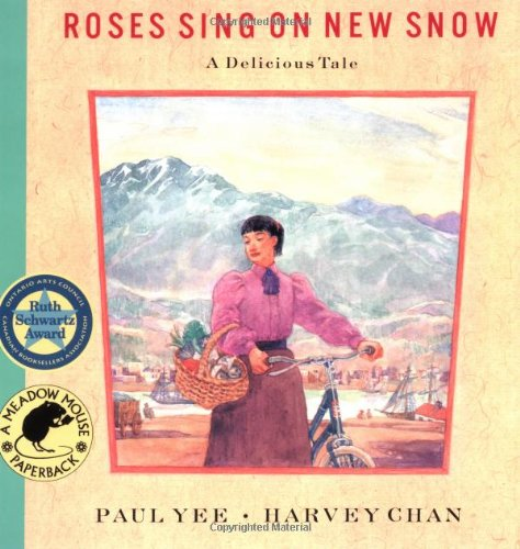 Download Roses Sing on New Snow: A Delicious Tale ebook