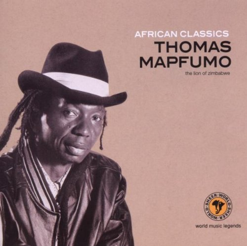 African Classics: Thomas Mapfumo by SHEER LEGACY