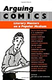 Best Books On Social Media - Arguing Comics: Literary Masters on a Popular Medium Review