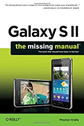 Galaxy S II: The Missing Manual (Missing Manuals)