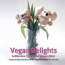 Vegan Delights: Companion Recipes For Klassic Koalas: Vegetarian Delights Too Cute To Eat