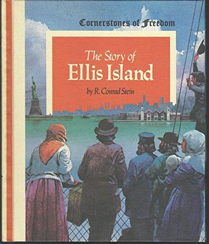 Cornerstones of Freedom: THE STORY OF ELLIS ISLAND (Freedom Stein)