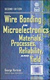 img - for Wire Bonding in Microelectronics: Materials, Processes, Reliability, and Yield book / textbook / text book