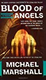 Blood of Angels, Michael Marshall, 0515140082