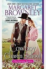 Cowboy Charm School (The Haywire Brides Book 1) Kindle Edition