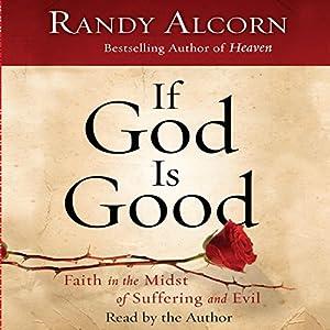 If God Is Good Audiobook