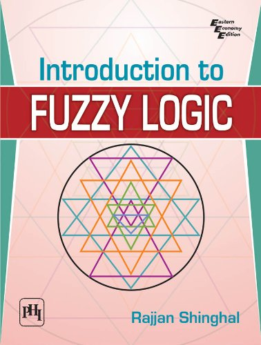 Download Introduction to Fuzzy Logic ebook