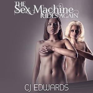 The Sex Machine Rides Again Audiobook