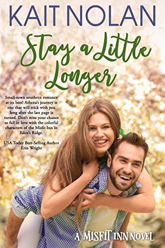 Stay A Little Longer (The Misfit Inn Book 3)