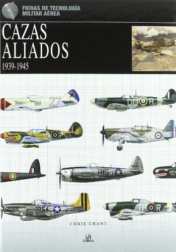 Descargar Libro Cazas Aliados 1939-1945 Chris Chant