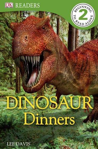 Dinosaur Dinners (DK Readers Level 2)