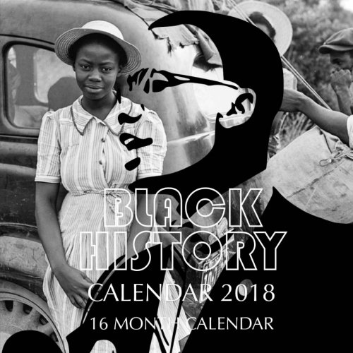 Search : Black History Calendar 2018: 16 Month Calendar