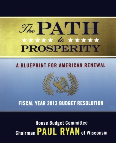 Download the path to prosperity a blueprint for american renewal download the path to prosperity a blueprint for american renewal book pdf audio idhoc3o5e malvernweather Image collections