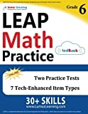 LEAP Test Prep: 6th Grade Math Practice Workbook and Full-length Online Assessments: LEAP Study Guide