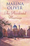 The Accidental Marriage, Marina Oliver, 0709085486