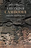 A Record of Cambodia: The Land and Its People by Zhou Daguan front cover