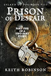 Prison of Despair (Island of Fog, Book 8)