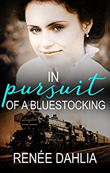 In Pursuit of a Bluestocking by Renee Dahlia