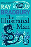 The Illustrated Man (Flamingo Modern Classics) by Ray Bradbury (2005-11-14)