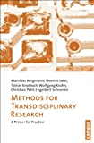 Methods for Transdisciplinary Research : A Primer for Practice, Bergmann, Matthias and Jahn, Thomas, 3593396475