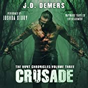 Crusade: The Hunt Chronicles, Book 3 | J.D. Demers