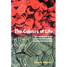 The Colours of Life: An Introduction to the Chemistry of Porphyrins and Related Compounds
