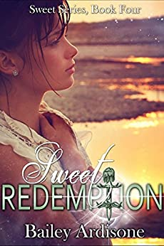 Sweet Redemption (Sweet Series Book 4) by [Ardisone, Bailey]