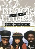 Black Uhuru and Other Reggae Rebels