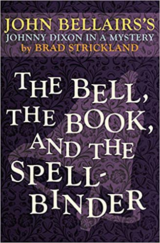 The Bell, the Book, and the Spellbinder (Johnny Dixon): John ...