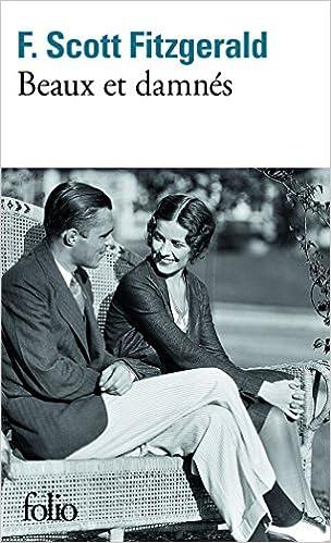 Beaux et damnés - Francis Scott Fitzgerald