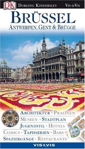 Vis a Vis, Brüssel, Antwerpen, Gent & Brügge