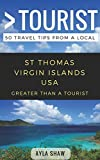 img - for Greater Than a Tourist- St Thomas United States Virgin Islands USA: 50 Travel Tips from a Local book / textbook / text book