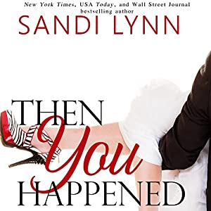 Then You Happened Audiobook
