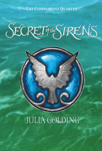 Secret of the Sirens (Companions Quartet)