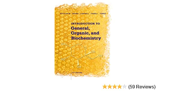 Introduction to general organic and biochemistry 011 011 introduction to general organic and biochemistry 011 011 frederick a bettelheim william h brown mary k campbell shawn o farrell fandeluxe Images