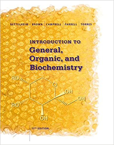 Introduction to general organic and biochemistry 011 011 introduction to general organic and biochemistry 011 011 frederick a bettelheim william h brown mary k campbell shawn o farrell fandeluxe Choice Image