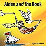 Aiden and the Book | Sylvia Yordanova