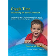 Giggle Time - Establishing the Social Connection: A Program to Develop the Communication Skills of Children with Autism