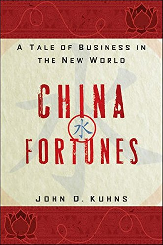 China Fortunes  A Tale Of Business In The New World