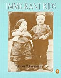 img - for IMMIGRANT KIDS (PAPERBACK) 1995C PUFFIN book / textbook / text book
