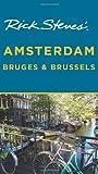 Rick Steves  Amsterdam, Bruges, and Brussels