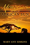 Memories of an African Sun