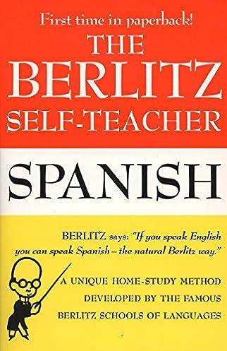 amazon com the berlitz self teacher spanish a unique home study rh amazon com  berlitz instructor manual pdf