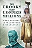 Crooks Who Conned Millions, Linda Stratmann and Simon Moody, 0750942436