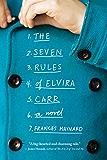 The Seven Rules of Elvira Carr: A Novel