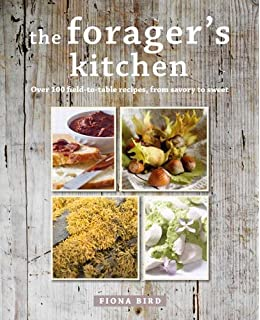 The foragers cookbook a countryside guide to foraging and the foragers kitchen over 100 field to table recipes forumfinder Gallery