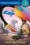 Birds Best Friend (Disney Pixar Up) by Apple Jordan (2009-04-14)