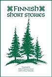 Finnish Short Stories, K. Borje Vahamaki, 094101682X