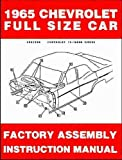 1965 CHEVROLET PASSENGER CAR FACTORY ASSEMBLY INSTRUCTION MANUAL - Covering - Biscayne, Bel Air, Impala, Caprice, SS, convertibles, Hardtop, Sedan, Station Wagons - CHEVY 65